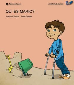 Qui és Mario? Discapacitat